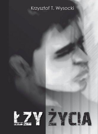 Łzy życia - okładka książki