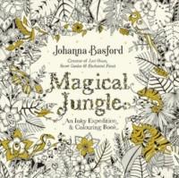 Magical Jungle. An Inky Expedition & Colouring Book - okładka książki