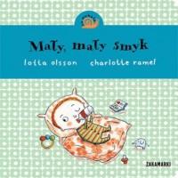 Mały, mały smyk - Lotta Olsson - okładka książki