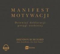 Manifest motywacji. Dziewięć deklaracji potęgi osobistej - pudełko audiobooku