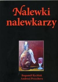 Nalewki nalewkarzy - okładka książki