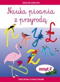 Nauka pisania z przyrodą. Zeszyt 2. Ćwiczenia z naklejkami - okładka podręcznika