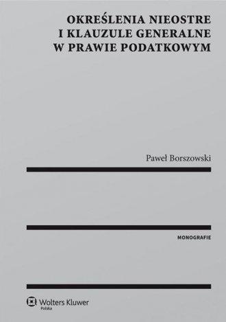 Określenia nieostre i klauzule - okładka książki