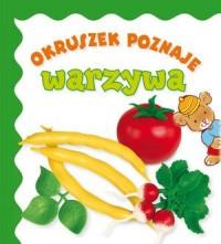 Okruszek poznaje warzywa - okładka książki