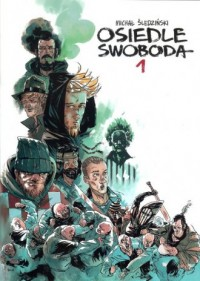 Osiedle Swoboda 1 - Michał Śledziński - okładka książki