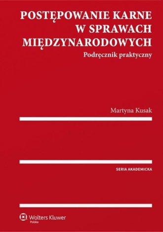 Postępowanie karne w sprawach międzynarodowych. - okładka książki