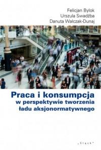 Praca i konsumpcja w perspektywie - okładka książki