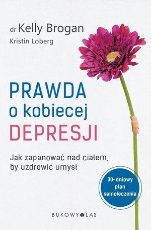Prawda o kobiecej depresji. Jak - okładka książki
