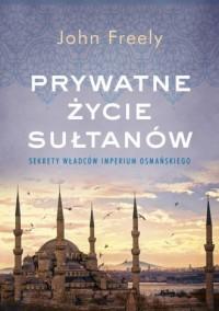 Prywatne życie sułtanów. Sekrety - okładka książki