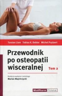 Przewodnik po osteopatii wisceralnej. Tom 2 - okładka książki