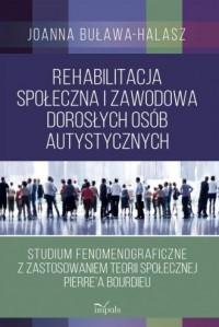 Rehabilitacja społeczna i zawodowa - okładka książki