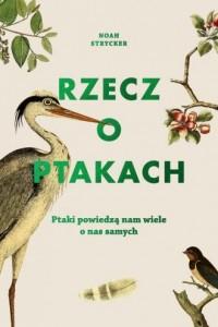 Rzecz o ptakach - okładka książki