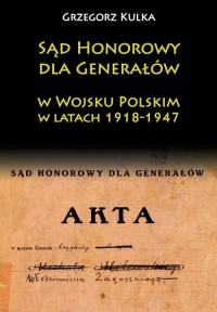 Sąd Honorowy dla Generałów w Wojsku - okładka książki