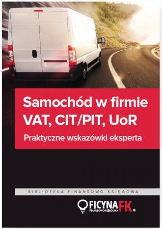 Samochód w firmie VAT, CIT/PIT, - okładka książki