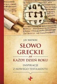 Słowo greckie na każdy dzień roku. - okładka książki