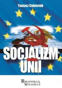 Socjalizm według Unii - Tomasz - okładka książki