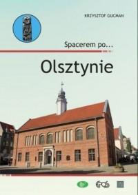 Spacerem po... Olsztynie - Krzysztof - okładka książki