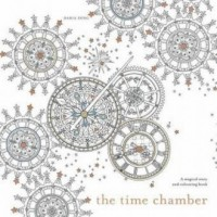 The Time Chamber. A Magical Story and Colouring Book - okładka książki