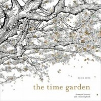 The Time Garden. A Magical Journey and Colouring Book - okładka książki