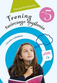 Trening twórczego myślenia cz. 5 - okładka podręcznika
