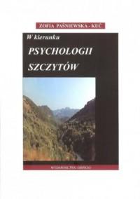 W kierunku psychologii szczytów - okładka książki