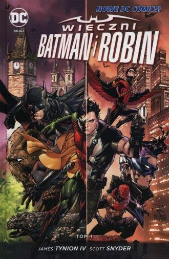 Wieczni Batman i Robin. Tom 1 - okładka książki