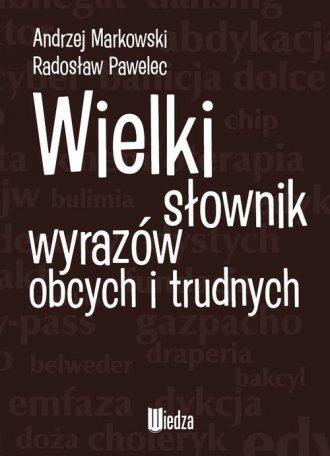 Wielki słownik wyrazów obcych i - okładka książki