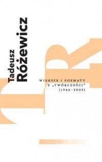 Wiersze i poematy z Twórczości (1946-2005) - okładka książki