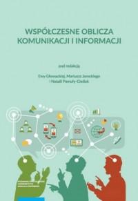 Współczesne oblicza komunikacji i informacji Przestrzeń informacyjna nauki - okładka książki