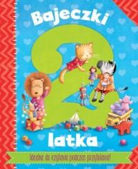 Bajeczki 2-latka - Wydawnictwo - okładka książki