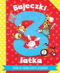 Bajeczki 3-latka - Wydawnictwo - okładka książki