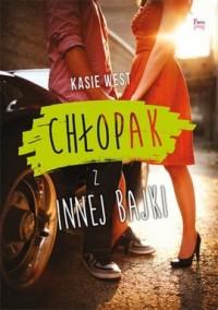 Chłopak z innej bajki - Kasie West - okładka książki