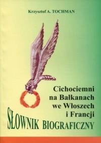 Cichociemni na Bałkanach we Włoszech - okładka książki