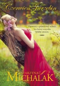 Czerwień jarzębin - Katarzyna Michalak - okładka książki
