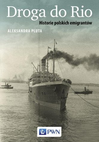 Droga do Rio. Historie polskich - okładka książki