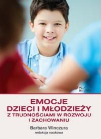 Emocje dzieci i młodzieży z trudnościami - okładka książki
