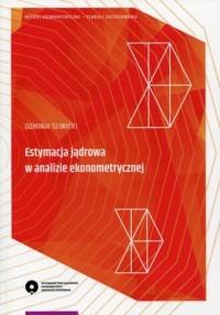 Estymacja jądrowa w analizie ekonometrycznej - okładka książki