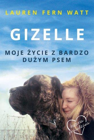 Gizelle. Moje życie z bardzo dużym - okładka książki