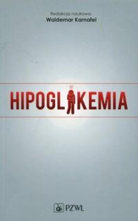 Hipoglikemia - Waldemar Karnafel - okładka książki