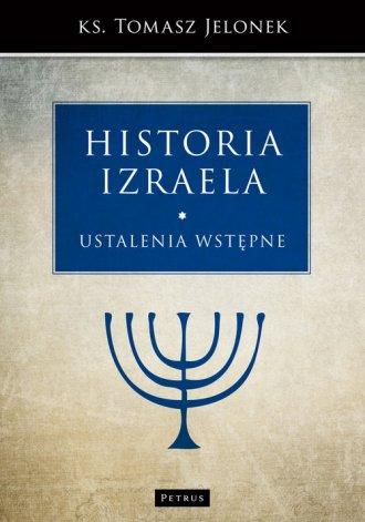 Historia Izraela. Ustalenia wstępne - okładka książki