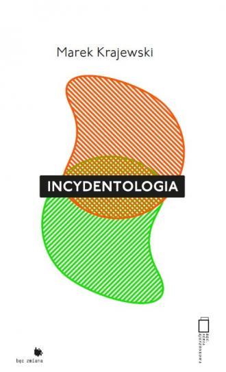 Incydentologia - okładka książki