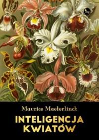 Inteligencja kwiatów - Maurice - okładka książki