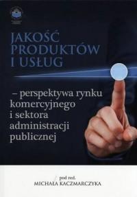 Jakość produktów i usług - perspektywa - okładka książki