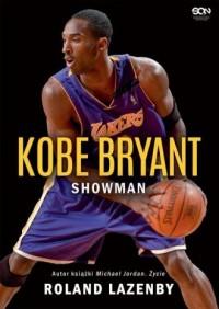 Kobe Bryant Showman - Roland Lazenby - okładka książki