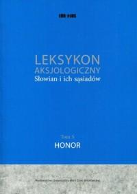 Leksykon aksjologiczny Słowian - okładka książki