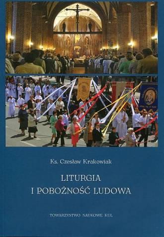 Liturgia i pobożność ludowa. Seria: - okładka książki