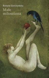 Małe miłosziana - okładka książki