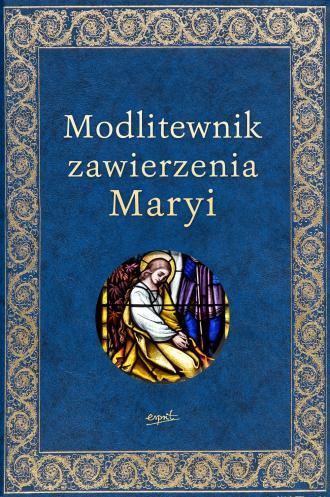 Modlitewnik zawierzenia Maryi - okładka książki