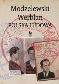 Modzelewski, Werblan, Polska Ludowa - okładka książki
