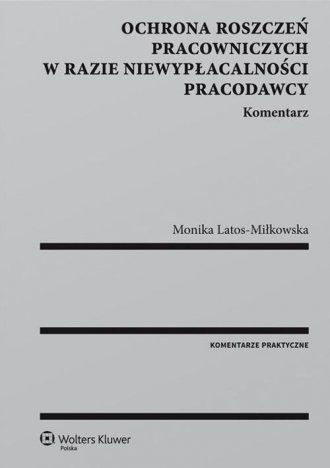 Ochrona roszczeń pracowniczych - okładka książki